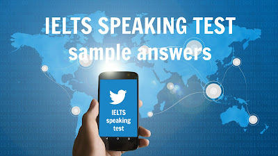 IELTS speaking test sample answers