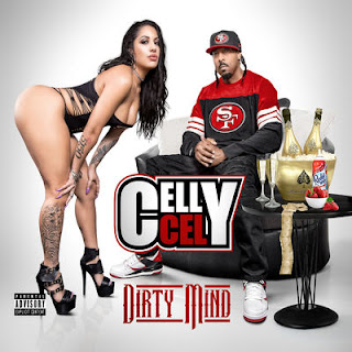 Celly Cel - Dirty Mind (2017) - Album Download, Itunes Cover, Official Cover, Album CD Cover Art, Tracklist