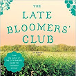 Review: The Late Bloomers' Club by Louise Miller