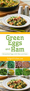 Green Eggs and Ham (Scrambled Eggs with Ham and Kale) found on KalynsKitchen.com
