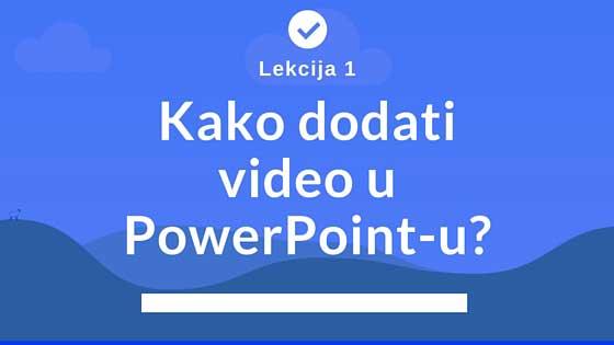 Kako Dodati Video U Power Point Prezentaciju Blog Jaka
