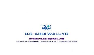 Lowongan Kerja RS Abdi Waluyo