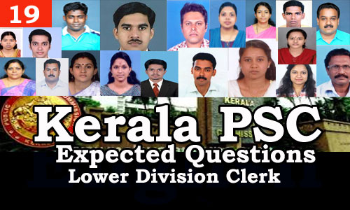 Kerala PSC - Expected/Model Questions for LD Clerk - 19