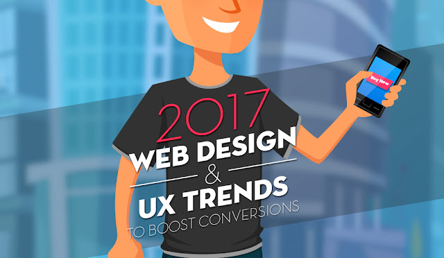 10 web design and UX trends to boost conversions in 2017 - infographic