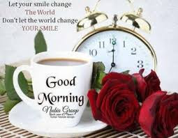 Good Morning Quotes For Friends: let your smile change