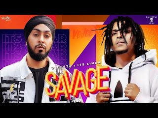 "Presenting Savage lyrics penned by Bambb Homie & Vejeeta. Latest Punjabi Rap song ""Savage"" is sung by Vejeeta & Its Simar."