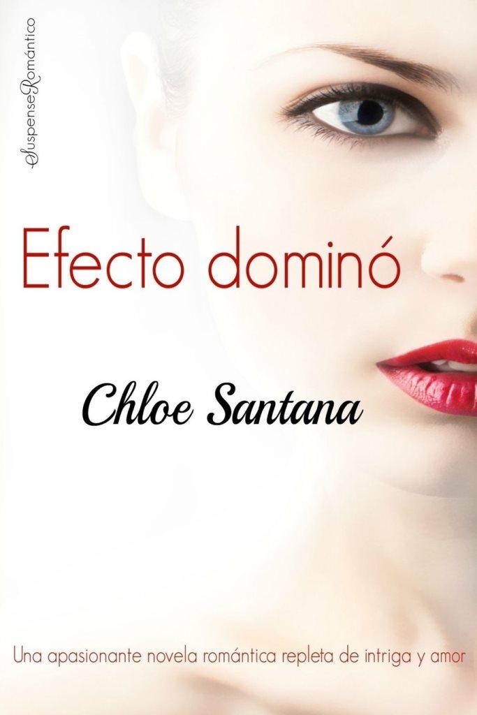 Efecto dominó – Chloe Santana