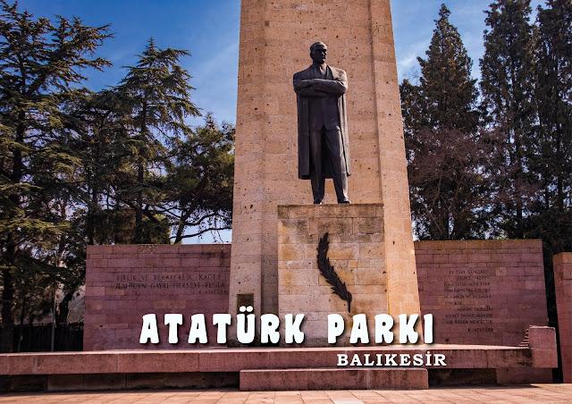 BALIKESİR ATATÜRK PARKI