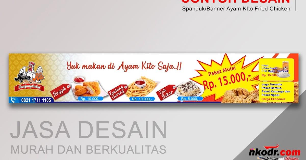 Contoh Desain Banner / Neon Box / Spanduk Ayam Kito Fried ...
