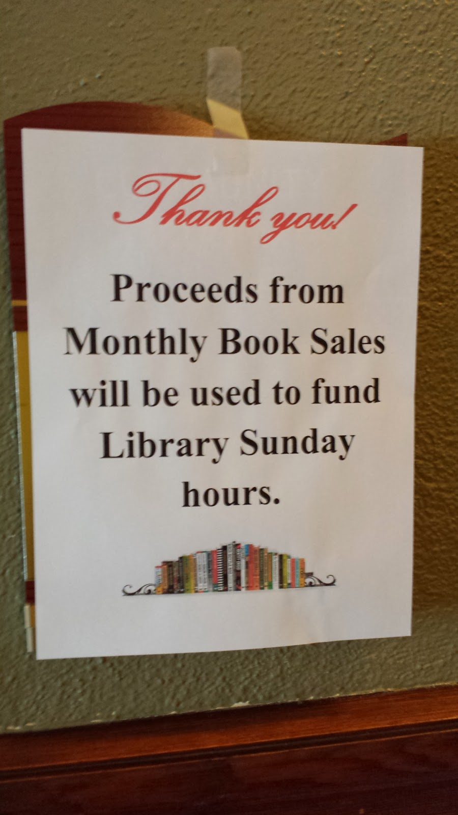 proceeds from the monthly book sales will be used to fund Sunday hours
