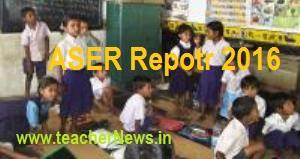 ASER 2016 Report