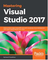 Mastering Visual Studio 2017 (Author: Kunal Chowdhury)