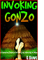 Invoking Gonzo by Greg Dawe book cover