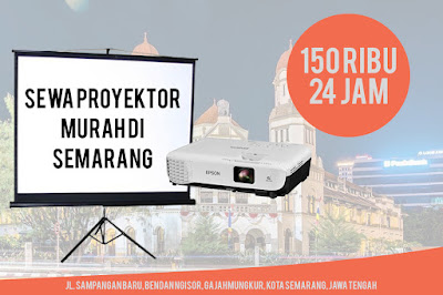 Sewa lcd proyektor infocus murah di Semarang