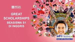 GREAT Scholarships: Beasiswa Kuliah S1 di UK dari British Council