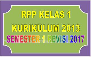 Download RPP Kelas 1 Kurikulum 2013 semester 1 Revisi 2017 terbaru