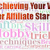 Overachieving Your Way to Super Affiliate Stardom