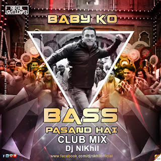 Baby-Ko-Bass-Pasand-Hai-Club-Mix-DJ-NIKhil-Download-Latest-Bollywood-Dj-Remix-Indiandjremix