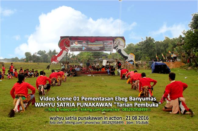 "Video Scene 01 Pementasan Ebeg Banyumas WAHYU SATRIA PUNAKAWAN ""Tarian Pembuka"" | Klikmg Video Shooting Ebeg Purwokerto"