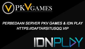 Perbedaan Server Pkv Games Dengan IDN Play