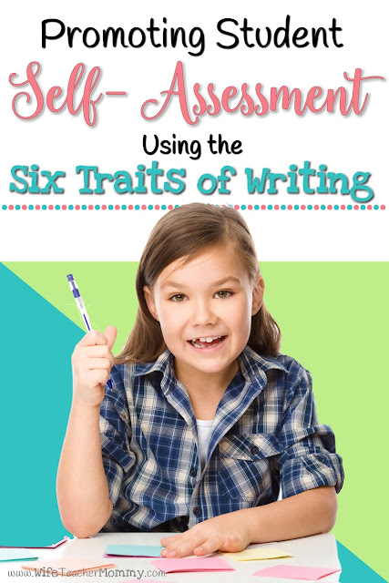 Promoting Student Self Assessment with the Six Traits of Writing