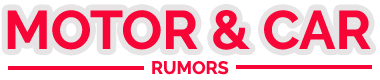 Motors And Cars Rumors