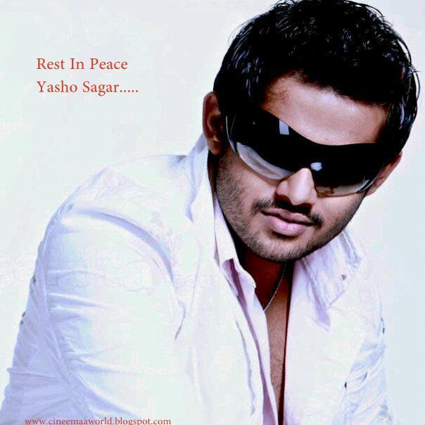 Hero Yasho sagar is nomore ! ~ Cinema world