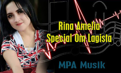 Download Lagu Rina Amelia Mp3 Special Om Lagista Terbaru 2017 Full Album Rar,Dangdut Koplo, Om Lagista, Rina Amelia,