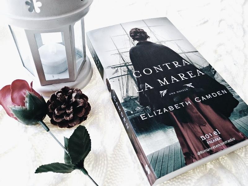 Foto del libro Contra la marea de la autora Elizabeth Camden
