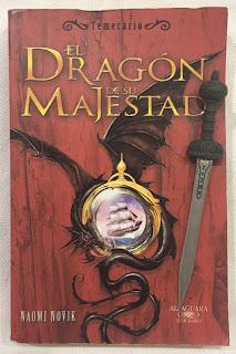 Portada del libro El dragón de Su Majestad, de Naomi Novik