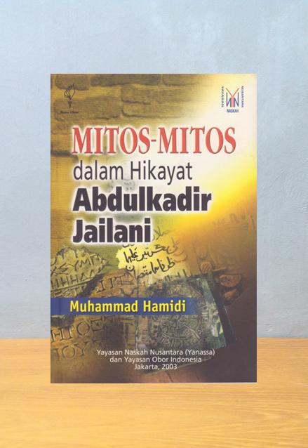 MITOS-MITOS DALAM HIKAYAT ABDULKADIR JAILANI, Muhammad Hamidi
