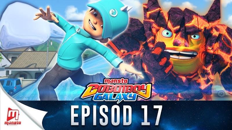 BoBoiBoy Galaxy Episode 17 - Gelora BoBoiBoy Air