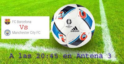 manchester city vs Barcelona en directo en Antena 3 1-11-2016