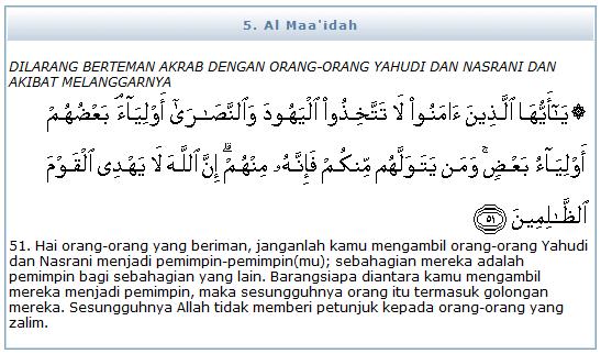 Surat Al-Maidah ayat 51 tentang memilih pemimpin yahudi dan nasrani atau kafir.