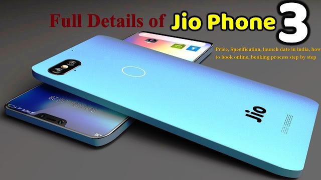 Jio Phone 3 Price, Launch Date और Full Secification के साथ हिंदी में