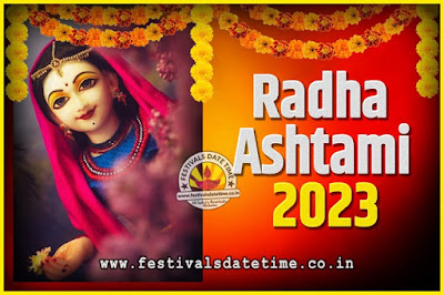 2023 Radha Astami Pooja Date and Time, 2023 Radha Astami Calendar