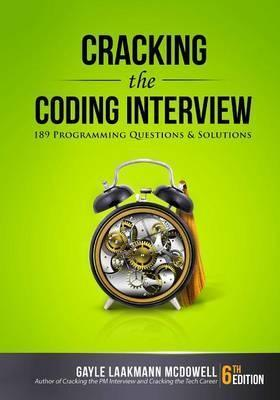 Book: Cracking the Coding Interview (6th Edition) by Gayle