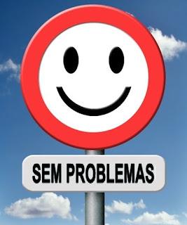 Sem problemas. Não se preocupe. Claudionor de Andrade. Ocupe-se orando.