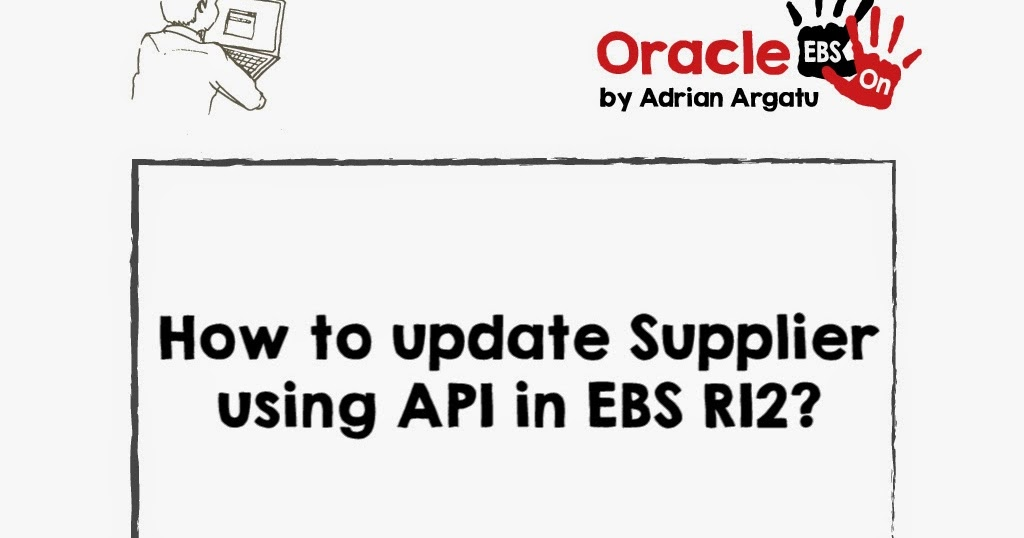 Oracle EBS Hands-on: How to update Supplier information
