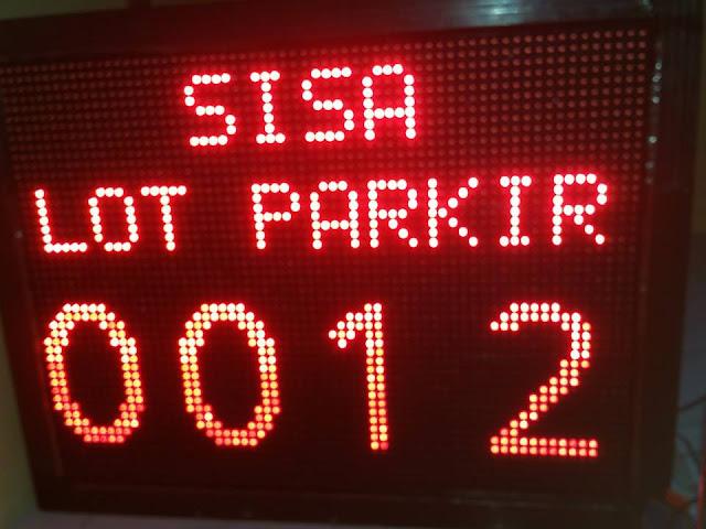 Display Sisa Slot Parkir Kendaraan Display sisa lokasi parkir kendaraan Display Sisa Lot Parkir Kendaraan taufik adi 085743320570