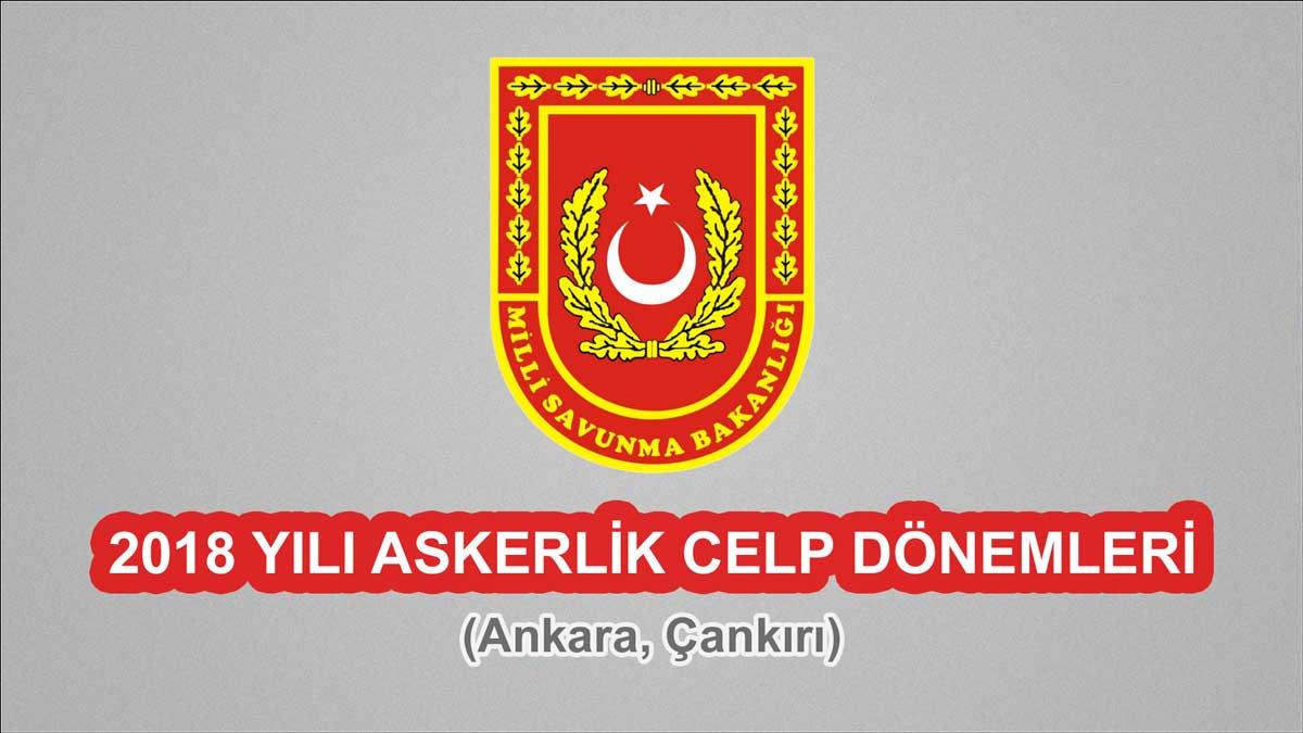 2018 Celp Dönemleri - Ankara, Çankırı