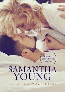"""""""To, co najważniejsze"""" Samantha Young"""