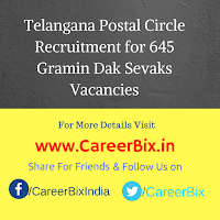 Telangana Postal Circle Recruitment for 645 Gramin Dak Sevaks Vacancies
