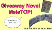 Giveaway Novel MeleTOP! - Novel Acik Lana