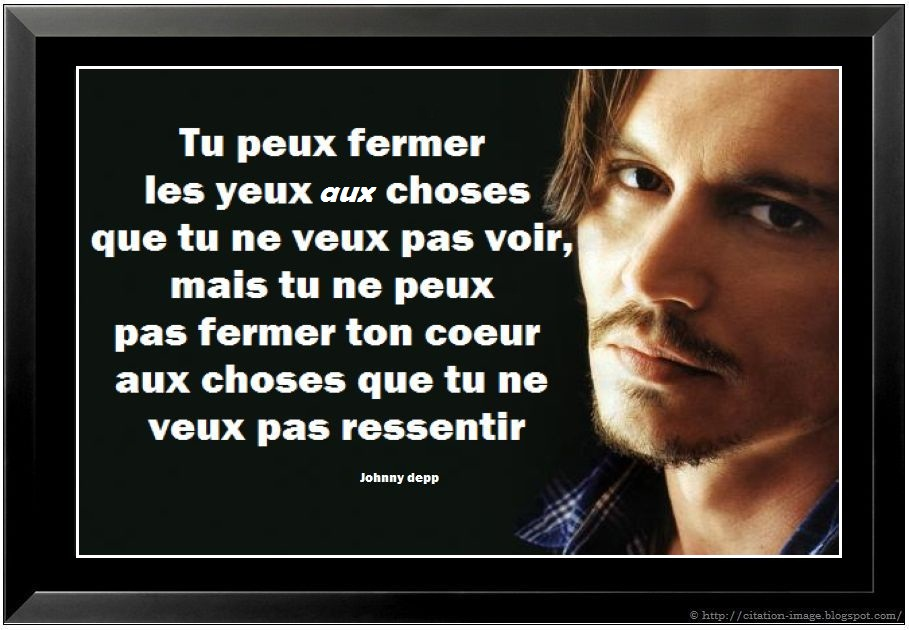 ... citation film de Johnny Depp ~ Citation en image : photo citation