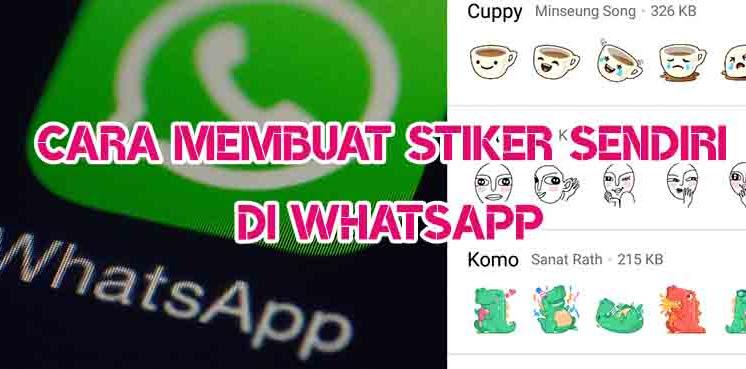 Cara Membuat Stiker Sendiri DI WhatsApp dengan Ponsel Android