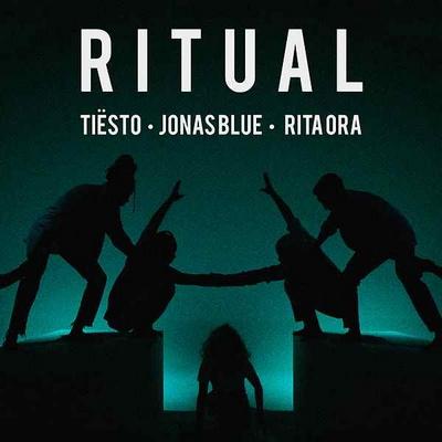 Ritual – Tiësto, Jonas Blue & Rita Ora