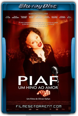 Piaf Um Hino ao Amor Torrent 2007 720p BluRay Dublado