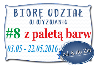 http://blog-odadozet-sklep.blogspot.ie/2016/05/wyzwanie-8.html