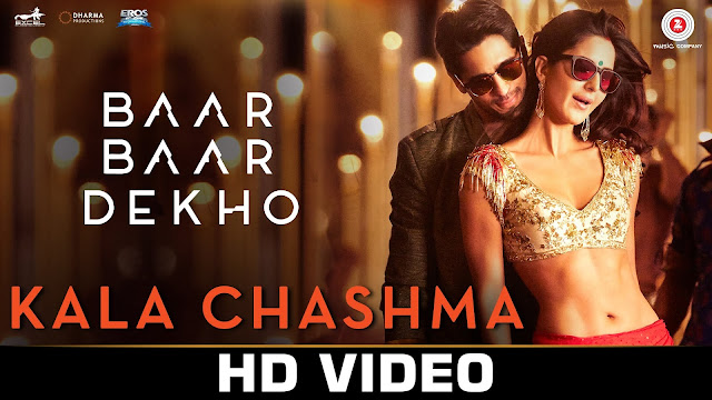 Kala chashma hd video song from Baar Baar Dekho